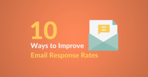 10 Ways to Improve Email Response Rates