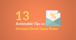 13 Actionable Tips to Increase Email Open Rate