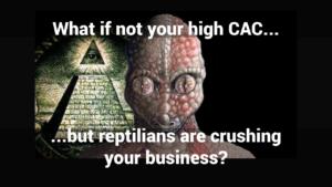 reptilians-customer acquisition cost