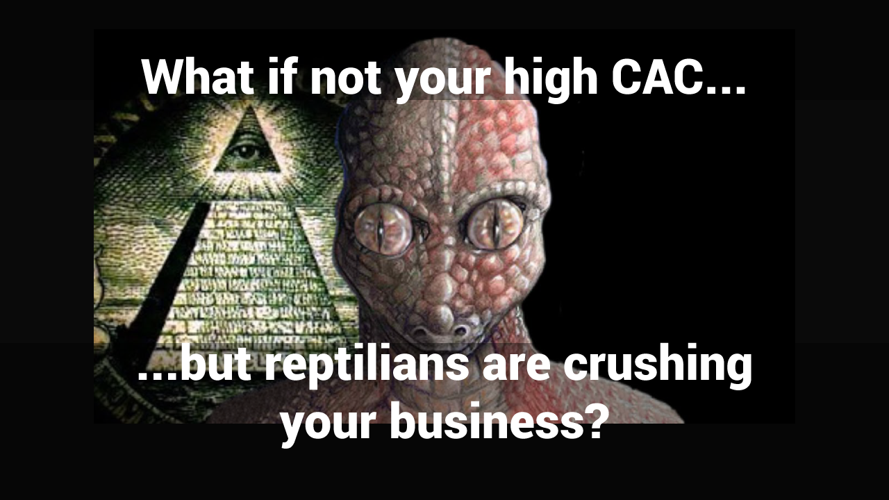 reptilians-customer acquisition cost