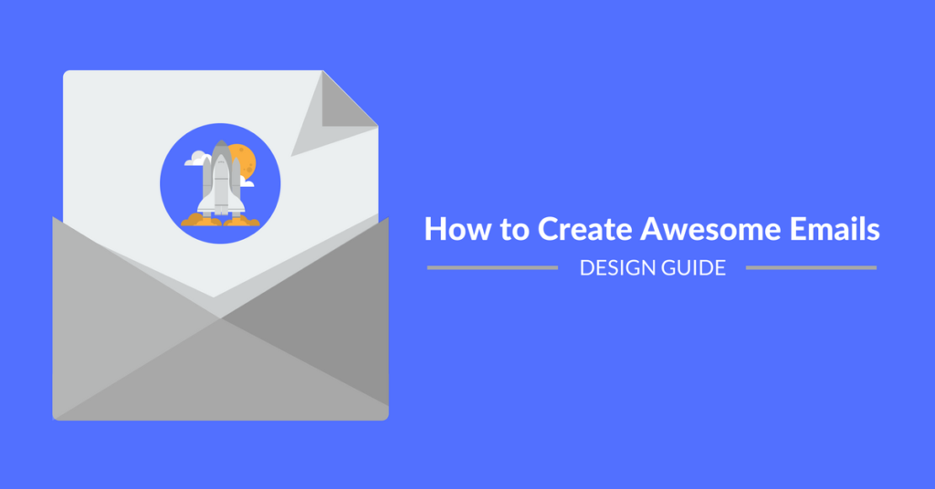 how to create awesome emails design guide