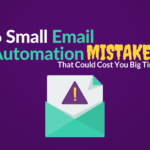 email automation mistakes