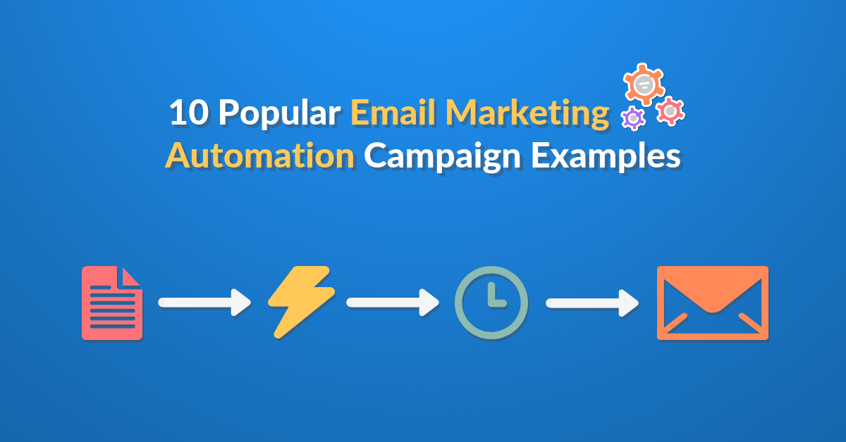 10 Email Campaign Examples (Workflows) & How to Create Them