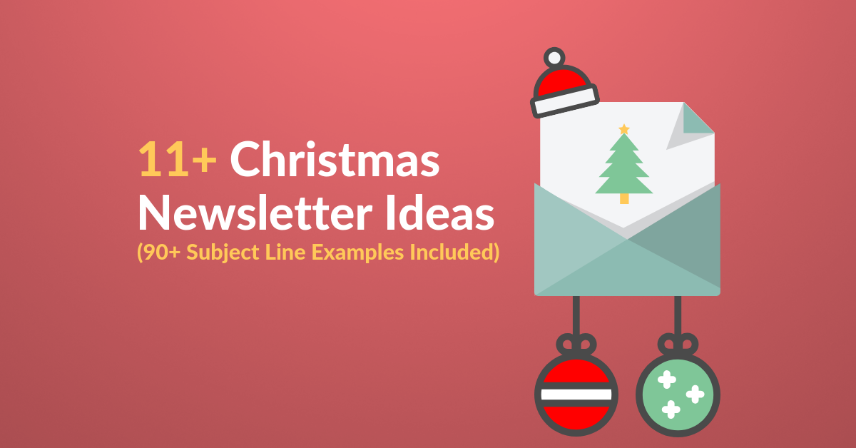 christmas newsletter ideas and subject line examples featured image