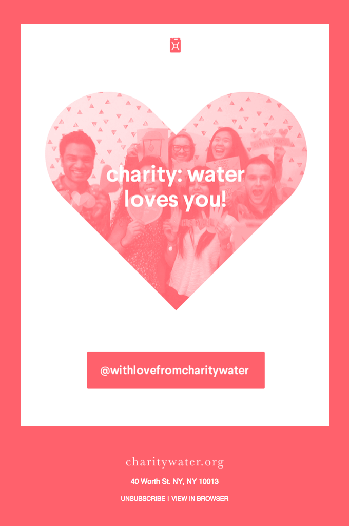 """charity: water loves you!"" Valentine's day email campaign"
