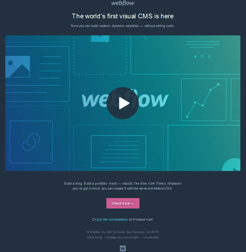 The world's first visual CMS is here launch email from Webflow
