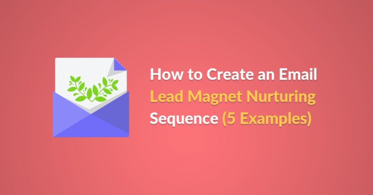 How to Create an Email Lead Magnet Nurturing Sequence 5 Examples featured image of Automizy blog post