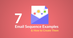 7 Email Sequence Examples & How to Create Them featured image on Automizy blog post