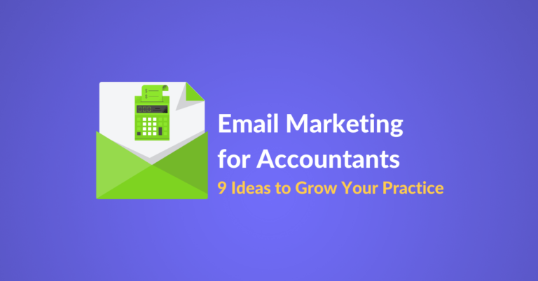 Email marketing for accountants includes tips, examples and templates to row your practice.