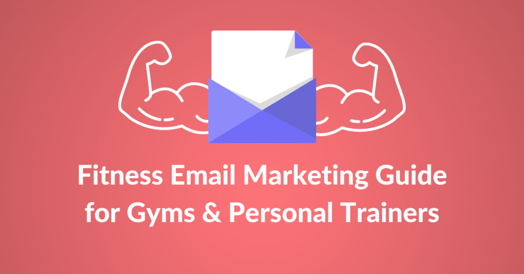 Fitness Email Marketing Guide for Gyms & Personal Trainers