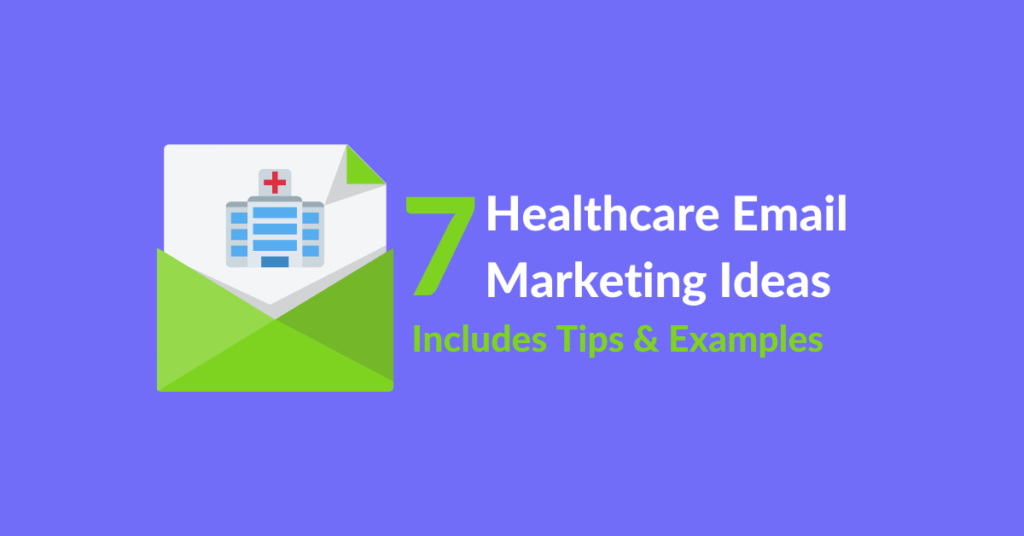 Healthcare email marketing ideas for hospitals