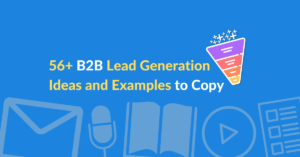 56+ Lead generation ideas and examples to copy