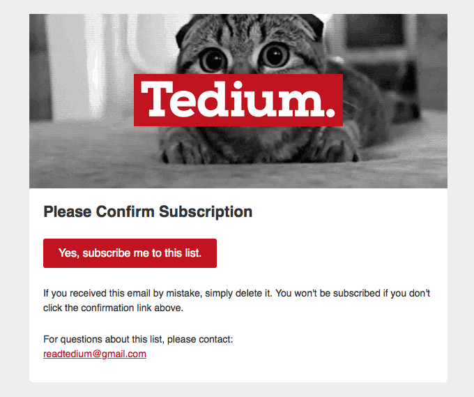 Tedium subscription confirmation email example