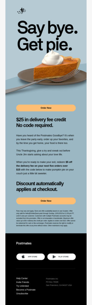 """""""Say bye. Get pie."""" discount offering email example for restaurants"""