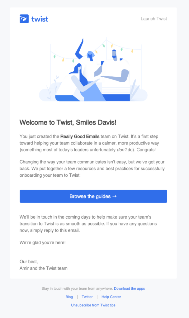 "Twist ""Welcome to Twist, Smiles Davis!"" welcome email template"