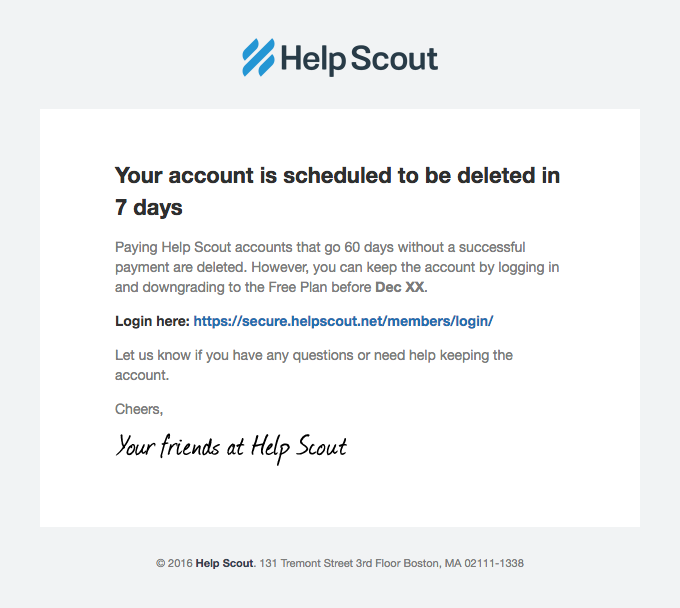 "HelpScout ""Your account is scheduled to be deleted in 7 days"" Renewal Sequence design"