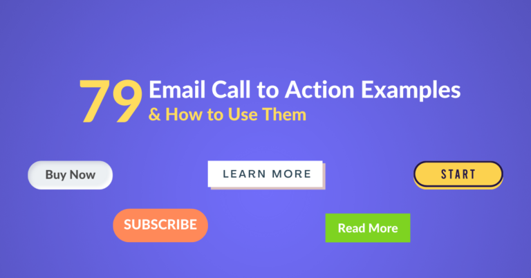 79 Email Call to Action Examples & How to Use Them