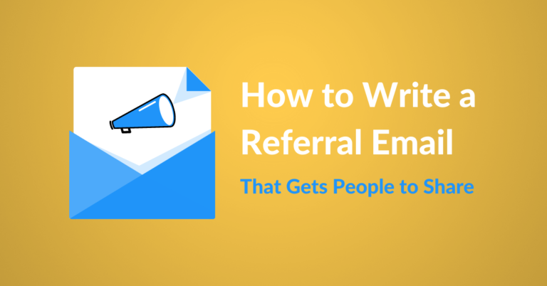 How to Write a Referral Email That Gets People to Share