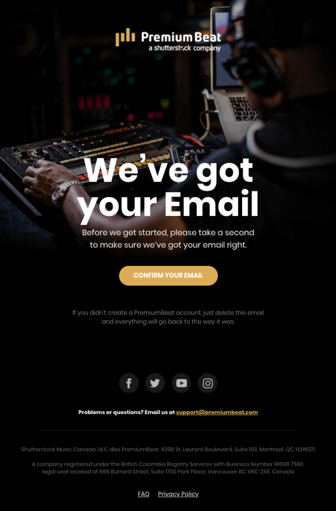 """Premium Beat """"We've got your email"""" user registration confirmation email template"""